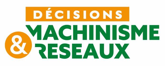 Décision Machinisme & Réseaux