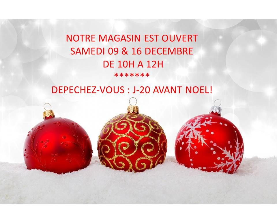 Magasin ouvert les samedis 09 & 16 Décembre de 10h à 12h